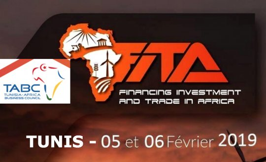 AGENDA TUNIS, 5-6 février – La FITA 2019 veut accélérer le financement de l'Afrique