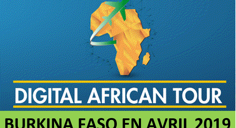 DIGITAL AFRICAN TOUR AU BURKINA EN 2019
