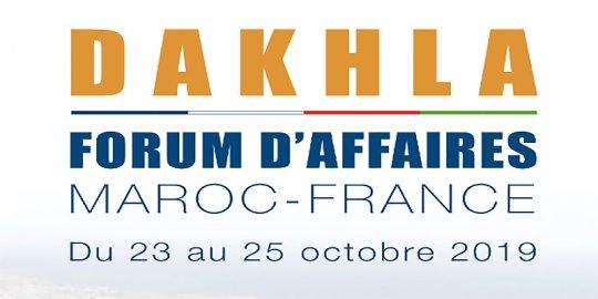 AGENDA DAKHLA, 23-25/10 - Le Forum d'Affaires Maroc-France vise la promotion de l'investissement dans la Région